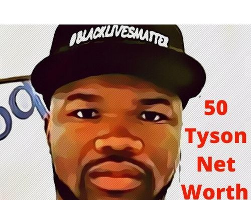50 Tyson Net Worth