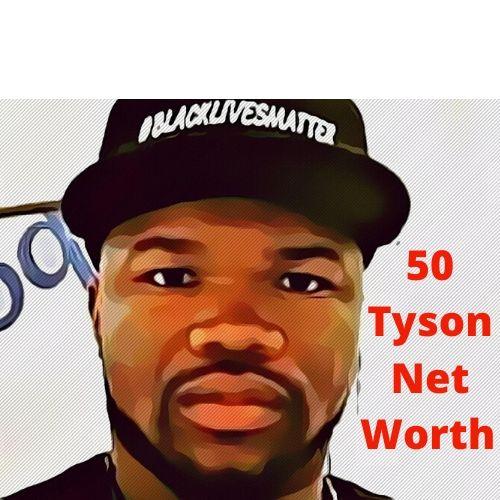 50 Tyson Net Worth in 2021 | Best Tyson Lyrics | Celebrities Newss