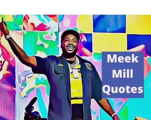 Meek Mill Quotes