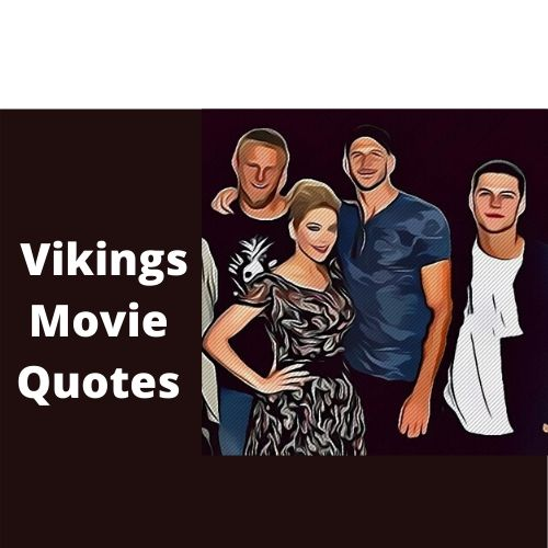 Vikings Love Quotes | War | Strength | Death | Inspirational