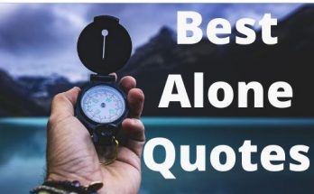 Being Alone Feeling Lonely Quotes