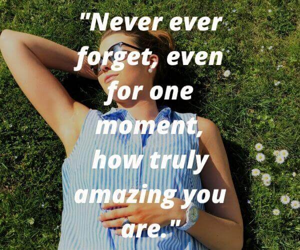 You Are Amazing Quotes For Her