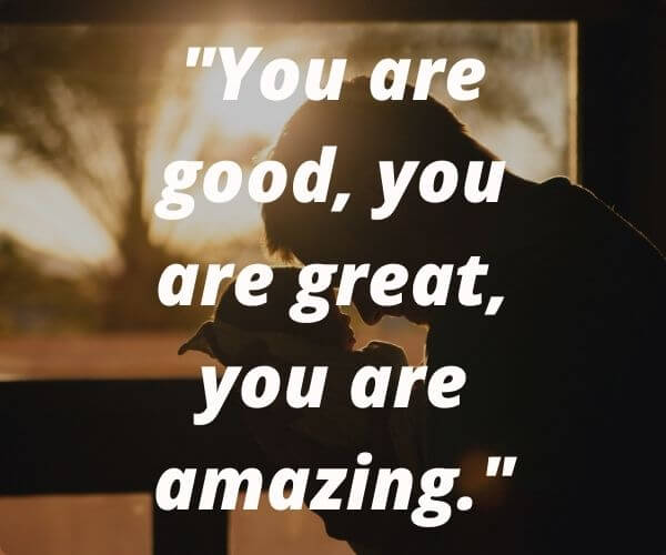 You Are Amazing Quotes For man